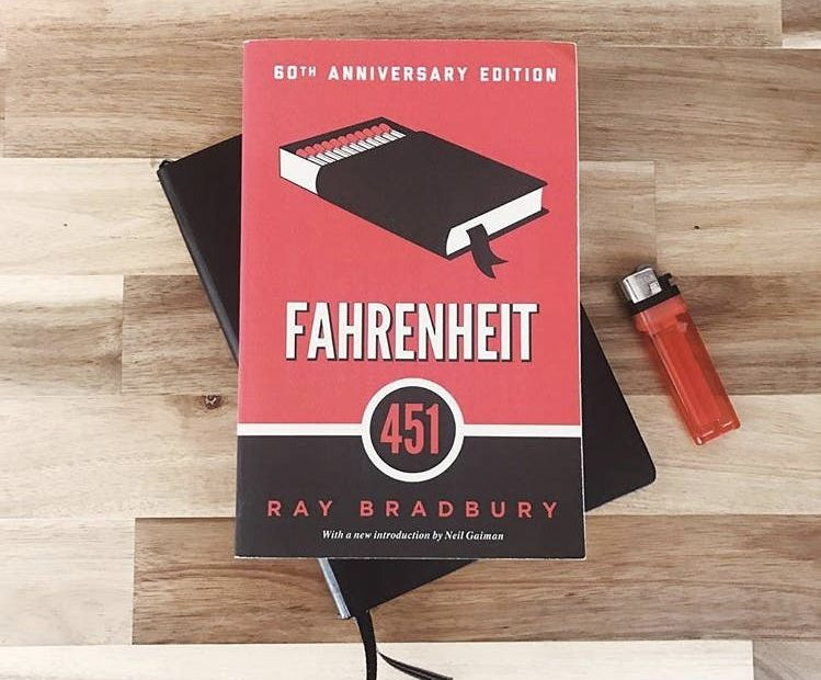 Fahrenheit 451 Is Still Relevant